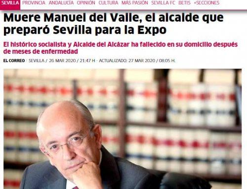 El Correo: Muere Manuel del Valle, el alcalde que preparó Sevilla para la Expo